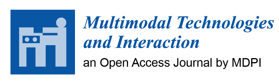 Multimodal Technologies and Interaction Journal